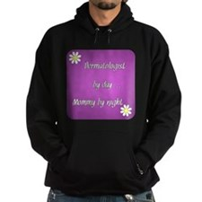Dermatologist by day Mommy by night Hoodie