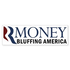 Rmoney: Bluffing America Romney Bumper Bumper Sticker
