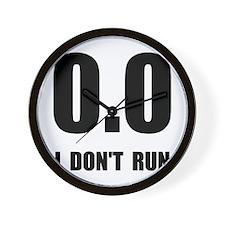 I Do Not Run Wall Clock