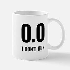 I Do Not Run Mug
