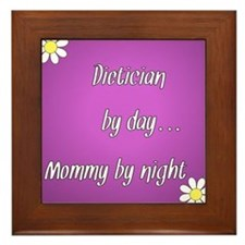 Dietician by day Mommy by night Framed Tile