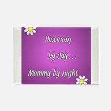 Dietician by day Mommy by night Rectangle Magnet