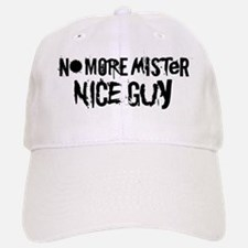 Mr. Nice Guy Baseball Baseball Cap