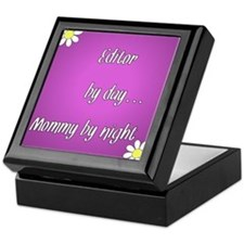 Editor by day Mommy by night Keepsake Box