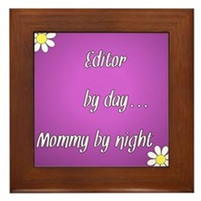 Editor by day Mommy by night Framed Tile