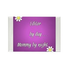 Editor by day Mommy by night Rectangle Magnet