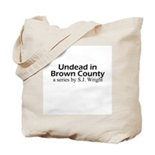 Undead in Brown County Series Tote Bag