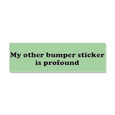 Other sticker is profound Car Magnet 10 x 3