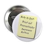 "Procrastinators 2.25"" Button (100 pack)"