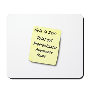Procrastinators Mousepad