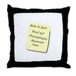 Procrastinators Throw Pillow