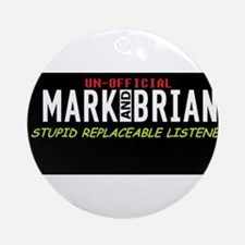stupid replaceable listener Ornament (Round)