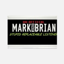 stupid replaceable listener Rectangle Magnet