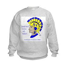 Spartan Mel -No Mercy! Sweatshirt