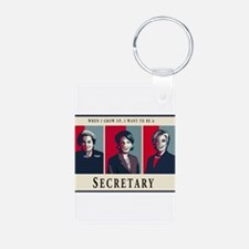 When I Grow Up, I Want to be a Secretary Keychains