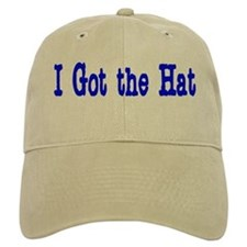 I Got The Hat... Hat