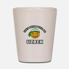 Lifes better with an Uzbek Shot Glass