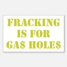 FRACKING IS FOR... Bumper Stickers