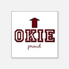 "Okie Proud Square Sticker 3"" x 3"""