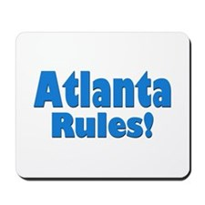 Atlanta Rules! Mousepad