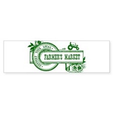 SUPPORT YOUR LOCAL FARMERS MARKET Bumper Sticker