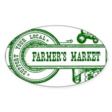 SUPPORT YOUR LOCAL FARMERS MARKET Decal