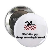 "Swimming In Bacon 2.25"" Button (10 pack)"