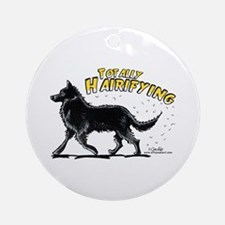 Belgian Sheepdog Hairifying Ornament (Round)