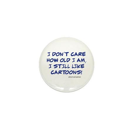 I still like cartoons, comics! Mini Button
