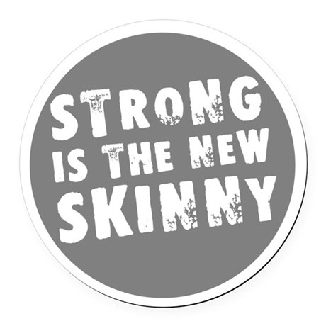 Circular Strong is the New Skinny Round Car Magnet
