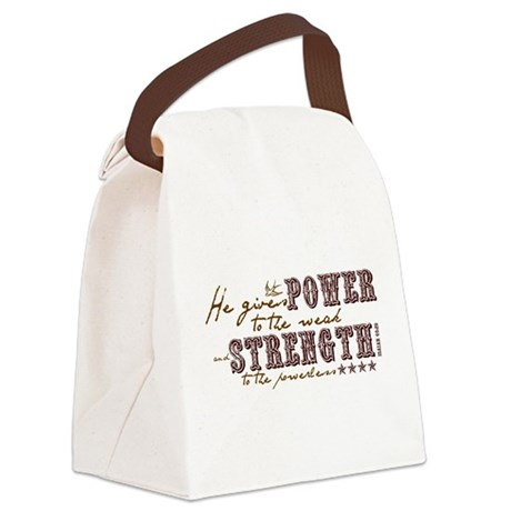 He Gives Power Canvas Lunch Bag
