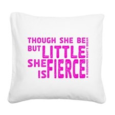She is Fierce - Stamped Pink Square Canvas Pillow