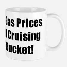 #&@% Gas Prices I'm Still Cruising My T-Bucket Mug