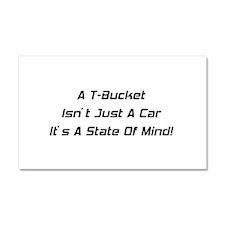 A T-bucket Isn't Just A Car It's A State Of Mind C