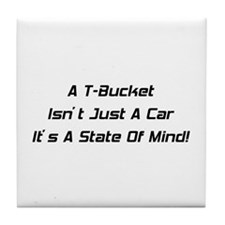 A T-bucket Isn't Just A Car It's A State Of Mind T