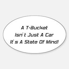 A T-bucket Isn't Just A Car It's A State Of Mind S