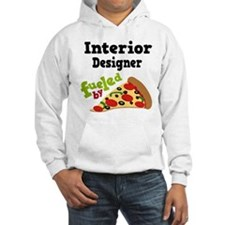 Interior Designer Fueled By Pizza Hoodie