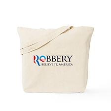 Robbery 2012 Parody Tote Bag