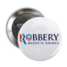 "Robbery 2012 Parody 2.25"" Button"