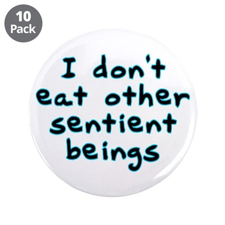 """Sentient beings - 3.5"""" Button (10 pack)"""