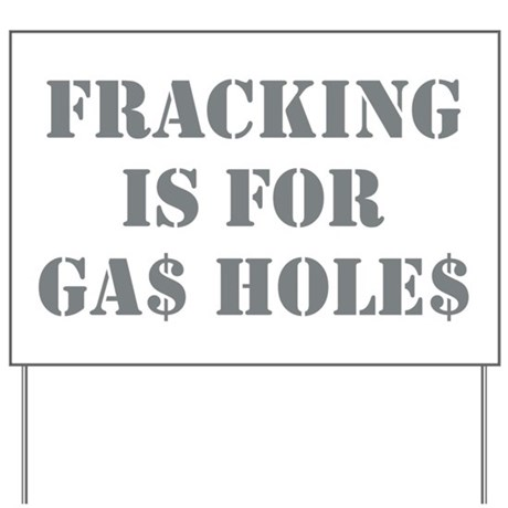 FRACKING IS... Yard Sign