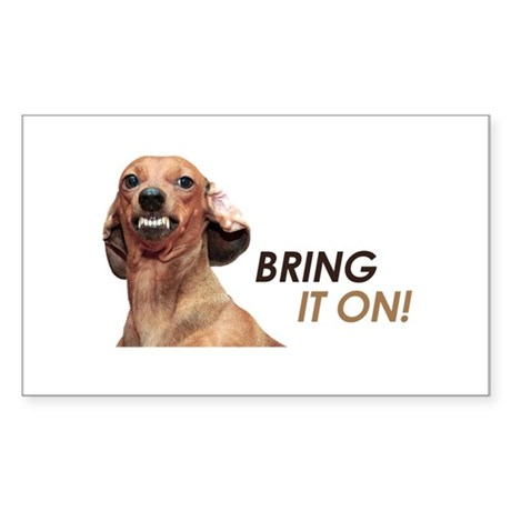 Bring It On Dachshund Sticker (Rectangle)