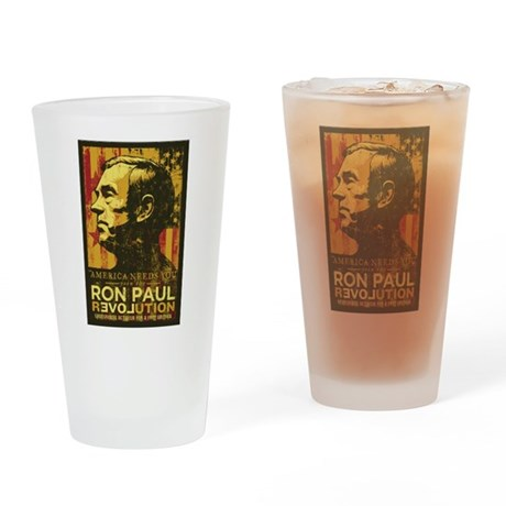 Ron Paul Needs You Drinking Glass
