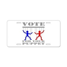 Vote For Your Puppet Aluminum License Plate