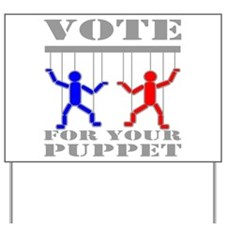 Vote For Your Puppet Yard Sign