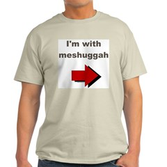 I'm with meshuggah Ash Grey T-Shirt