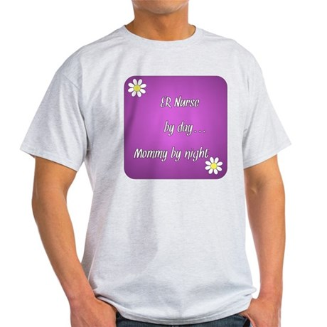 ER Nurse by day Mommy by night Light T-Shirt