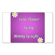 Event Planner by day Mommy by night Decal