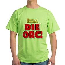 Die_ORC.jpg T-Shirt