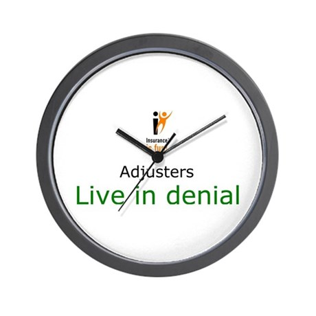 Wall Clock: Insurance is fun! Adjusters Live in